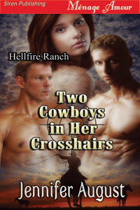 Two Cowboys in her Crosshairs
